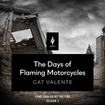 Download Days of Flaming Motorcycles: A Short Horror Story by Catherynne M. Valente