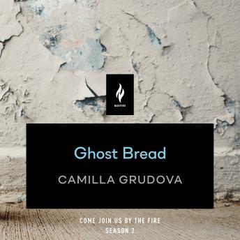 Ghost Bread: A Short Horror Story