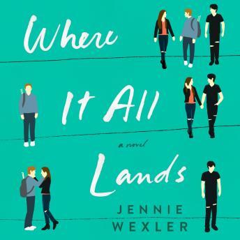 Where It All Lands: A Novel