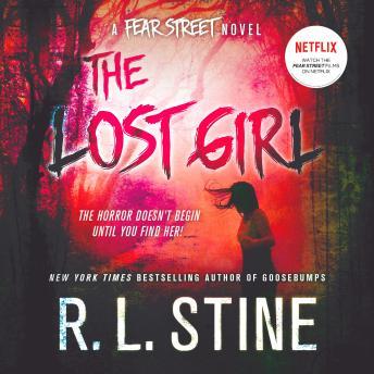The Lost Girl: A Fear Street Novel