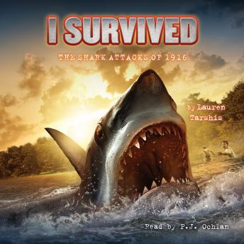 I Survived #02: I Survived the Shark Attacks of 1916, Lauren Tarshis