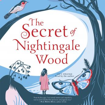 Secret of Nightingale Wood, Lucy Strange