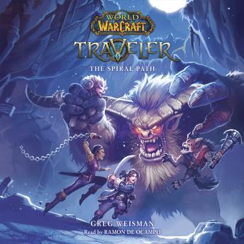 World of Warcraft: Traveler, Novel #2: The Spiral Path