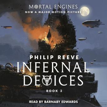 Infernal Devices, Philip Reeve