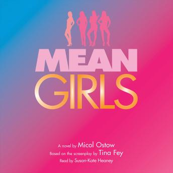 Mean Girls: A Novel, Micol Ostow