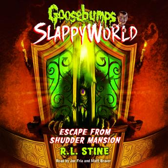 Goosebumps Slappyworld #5: Escape from Shudder Mansion