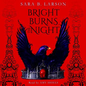 Bright Burns the Night: Book 2 of the Dark Breaks the Dawn Duology