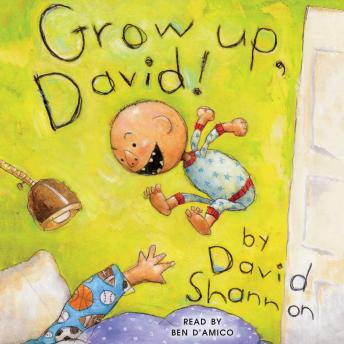 Download Grow Up, David! by David Shannon