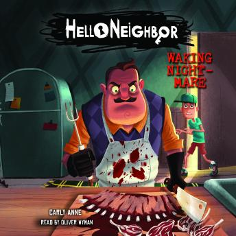 Hello Neighbor #2: Waking Nightmare, Carly Anne West