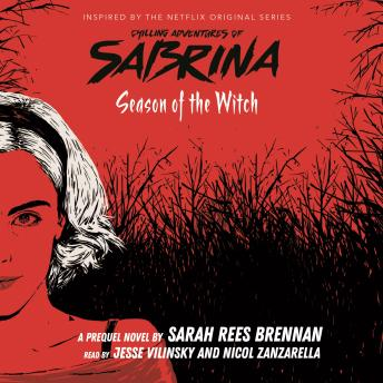 Chilling Adventures of Sabrina, Book 1: Season of the Witch
