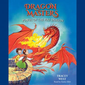 Power of the Fire Dragon, Tracey West
