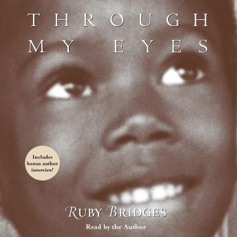 Through My Eyes: Ruby Bridges
