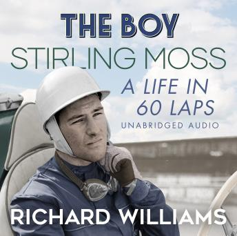 Boy: Stirling Moss: A Life in 60 Laps details