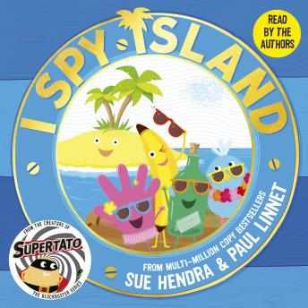 I Spy Island: the sunny, funny, brand-new series from the creators of the blockbuster Supertato book