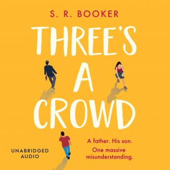 Three's A Crowd: 'If ever a book was a mood-lifter, it's this one. I cried laughing!' MILLY JOHNSON