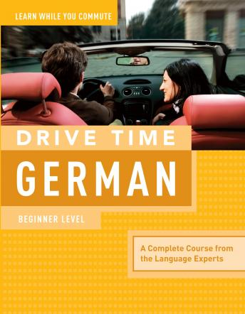 Drive Time German: Beginner Level