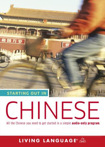 Download Starting Out in Chinese by Living Language (audio)