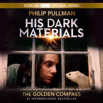 The His Dark Materials: The Golden Compass (Book 1)