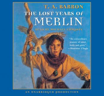 Lost Years of Merlin: Book 1 of The Lost Years of Merlin, T.A. Barron