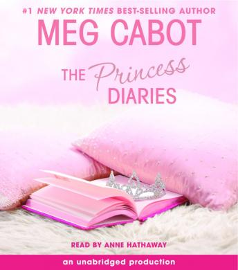 Princess Diaries, Volume I: The Princess Diaries, Meg Cabot