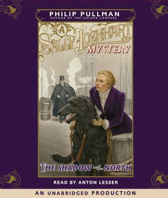 The Shadow in the North: A Sally Lockhart Mystery: Book Two