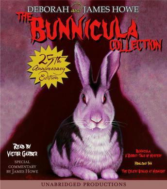 The Bunnicula Collection: Books 1-3: #1: Bunnicula: A Rabbit-Tale of Mystery; #2: Howliday Inn; #3: The Celery Stalks at Midnight