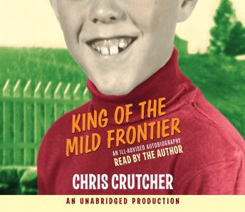 King of the Mild Frontier, Chris Crutcher