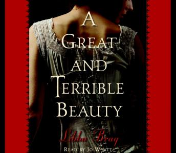 Great and Terrible Beauty, Libba Bray