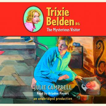 The Mysterious Visitor: Trixie Belden #4