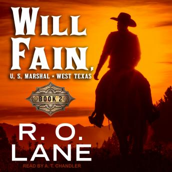 Will Fain, U.S. Marshal: Book 2