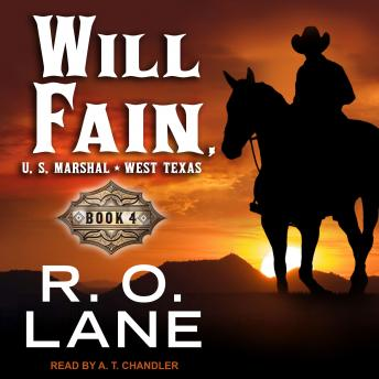 Will Fain, U.S. Marshal: Book 4