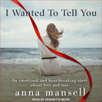 I Wanted To Tell You, Anna Mansell