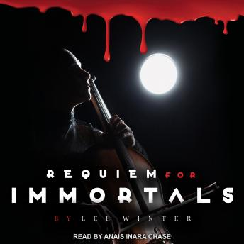 Requiem for Immortals