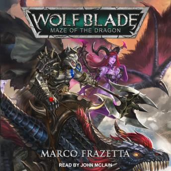 Wolf Blade: Maze of the Dragon
