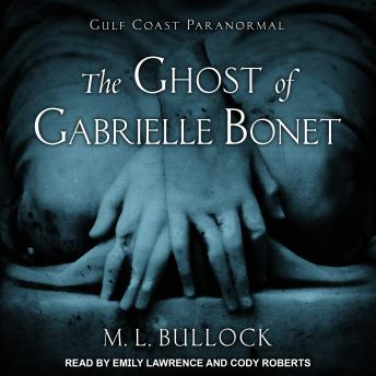 The Ghost of Gabrielle Bonet
