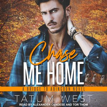 Download Chase Me Home by Tatum West
