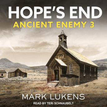 Hope's End: Ancient Enemy 3, Mark Lukens