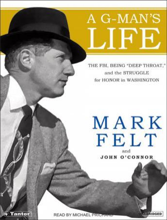 A Mark Felt: The Man Who Brought Down the White House