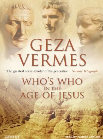 Who's Who in the Age of Jesus, Geza Vermes