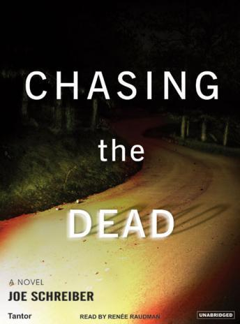 Chasing the Dead