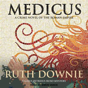Medicus: A Novel, Ruth Downie