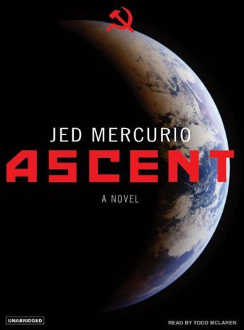Ascent: A Novel, Jed Mercurio