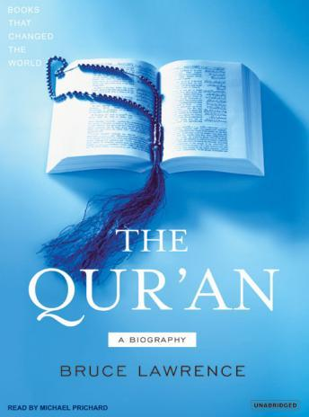 Qur'an: A Biography, Bruce Lawrence