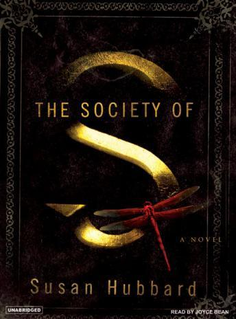 Society of S: A Novel, Susan Hubbard