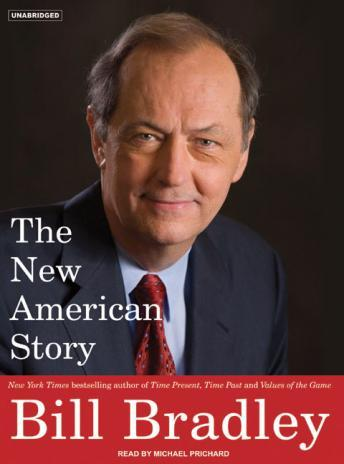 New American Story, Bill Bradley