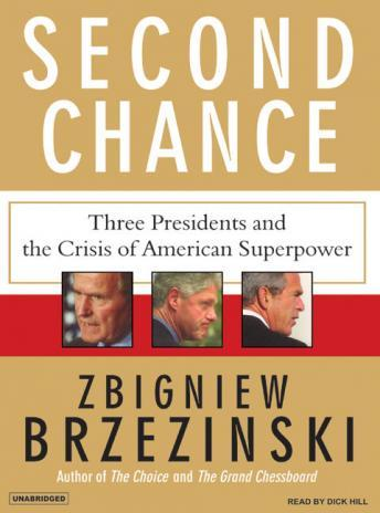 Second Chance: Three Presidents and the Crisis of American Superpower sample.