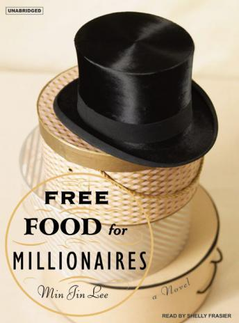 Free Food for Millionaires, Min Jin Lee