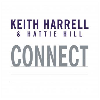 Connect: Building Success Through People, Purpose, and Performance, Hattie Hill, Keith Harrell