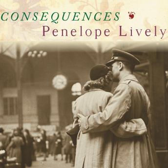 Consequences: A Novel, Penelope Lively
