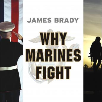 Download Why Marines Fight by James Brady